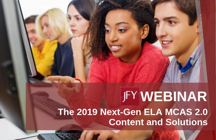 Understand the Changes in the ELA Next-Gen MCAS 2.0 [WEBINAR]