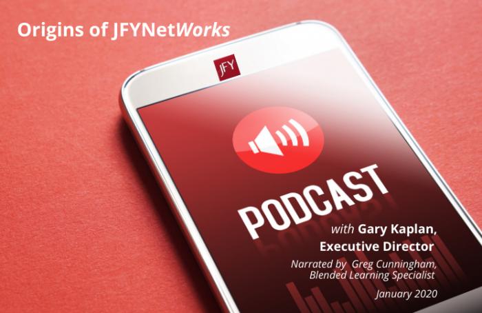 Origins of JFYNetWorks (Podcast)