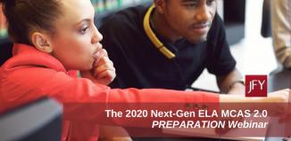 Next Generation ELA: MCAS 2.0, Testing Strategies and Review [WEBINAR]